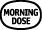 morn dose 0b
